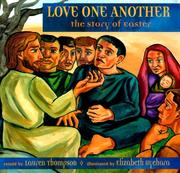 Cover of: Love One Another:  The Last Days of Jesus