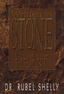 Cover of: Written in stone | Rubel Shelly