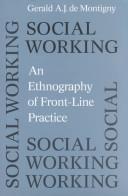 Cover of: Social working | Gerald A. J. De Montigny