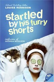 Cover of: Startled by His Furry Shorts (Confessions of Georgia Nicolson)