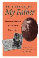 In search of my father by Marion Elizabeth Marten Fawkes