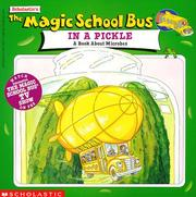 Cover of: Scholastic's the magic school bus in a pickle: a book about microbes