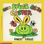 Cover of: How Spider saved Easter | Robert Kraus