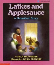 Cover of: Latkes and applesauce: a Hanukkah story