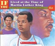 Cover of: . . . If You Lived at the Time of Martin Luther King