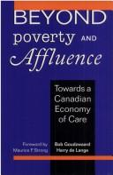 Cover of: Beyond poverty and affluence | B. Goudzwaard