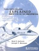 Cover of: Federal aviation regulations explained | Kent S. Jackson