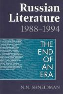 Cover of: Russian literature, 1988-1994: the end of an era