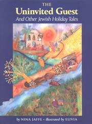 The uninvited guest and other Jewish holiday tales
