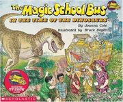 Cover of: In the Time of the Dinosaurs (The Magic School Bus #6) | Joanna Cole