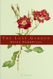 Cover of: The lost garden: A Novel