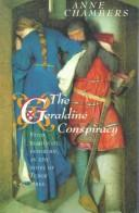 Cover of: The Geraldine conspiracy | Chambers, Anne.