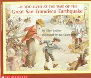 Cover of: If You Lived At The Time Of The Great San Francisco Earthquake (If You.)