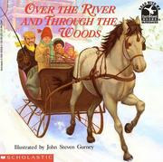 Cover of: Over the River and Through the Woods | John Steven Gurney