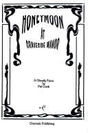 Cover of: Honeymoon at graveside manor