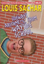 Cover of: Sideways Arithmetic From Wayside School | Louis Sachar