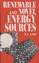 Cover of: Renewable and novel energy sources | S. L. Sah
