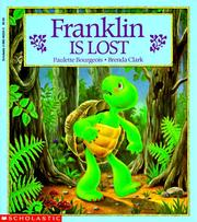 Cover of: Franklin is lost | Paulette Bourgeois