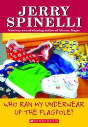 Cover of: Who Ran My Underwear up the Flagpole? (School Daze Series #3)