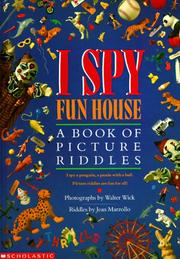 Cover of: I Spy Fun House:  A Book of Picture Riddles
