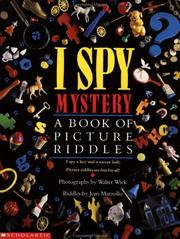 Cover of: I Spy Mystery: A Book of Picture Riddles