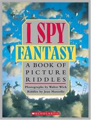 Cover of: I Spy Fantasy: A Book of Picture Riddles