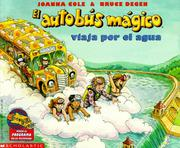 Cover of: El Autobus Magico: Viaja por el Agua (Magic School Bus) (The Magic School Bus #1) | Joanna Cole