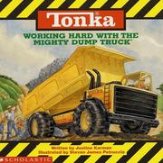 Cover of: Working hard with the Mighty Dump Truck