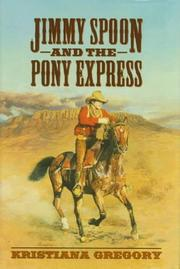 Cover of: Jimmy Spoon and the Pony Express