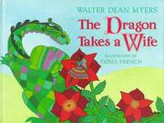 Cover of: dragon takes a wife | Walter Dean Myers