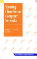 Cover of: Securing client/server computer networks |