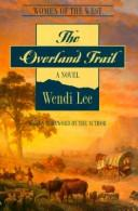 Cover of: The overland trail