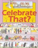 Cover of: Why do we celebrate that? | Jane Wilcox