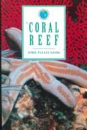 Cover of: Coral reef | April Pulley Sayre