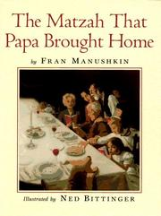 Cover of: The matzah that Papa brought home | Fran Manushkin
