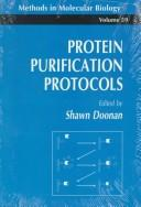 Cover of: Protein purification protocols |