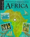 Cover of: The history of emigration from Africa