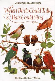 Cover of: When birds could talk & bats could sing: the adventures of Bruh Sparrow, Sis Wren, and their friends