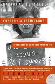 Cover of: First They Killed My Father | Loung Ung