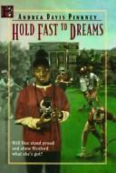 Cover of: Hold fast to dreams