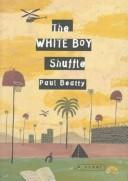 Cover of: The white boy shuffle: A Novel