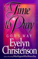 Cover of: A time to pray God's way