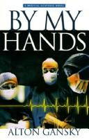 Cover of: By my hands: a novel