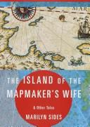 Cover of: The island of the mapmaker's wife & other tales