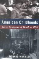 Cover of: American childhoods