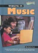 Cover of: Working in music