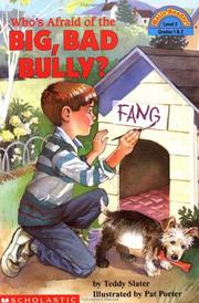 Cover of: Who's afraid of the big bad bully? | Teddy Slater