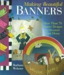 Beautiful banners by Barbara Webster