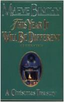 Cover of: This year it will be different and other stories: a Christmas treasury