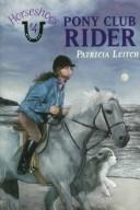 Cover of: Pony club rider